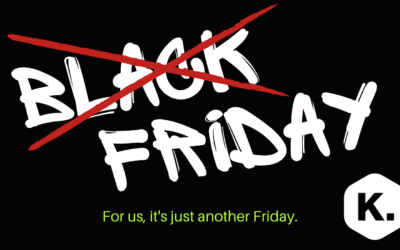 Black Friday – for us, it's just another Friday